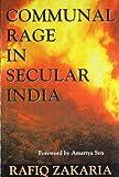 Communal Rage in Secular India, Zakaria, Rafiq, 8179910709