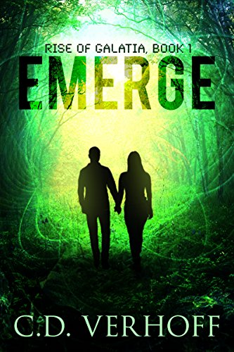 Book: Emerge (Rise of Galatia Book 1) by C. D. Verhoff
