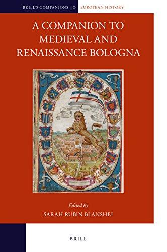 A Companion to Medieval and Renaissance Bologna (Brill