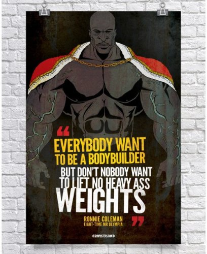 Everybody Wants To Be A Bodybuilder - Ronnie Coleman Edition (18