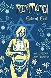 Rex Mundi Volume 6: Gate of God