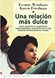 Una Relacion Mas Dulce, Evonne Weinhaus and Karen Friedman, 8475099289