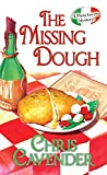 The Missing Dough, Chris Cavender, 0758271557