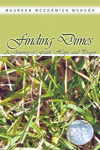 Finding Dimes  A Journey Of Faith  Hope  And Prayer