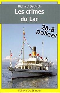 Les crimes du Lac, Deutsch, Richard
