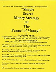 Simple Secret Money Strategy of The Funnel of Money
