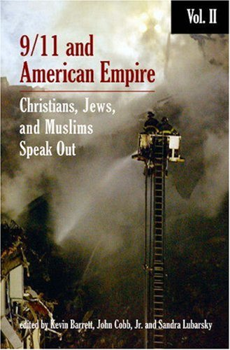 9/11 & American Empire: Christians, Jews, and Muslims Speak Out  Vol. 2