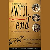 A House Called Awful End: Book 1, The Eddie Dickens Trilogy | Philip Ardagh
