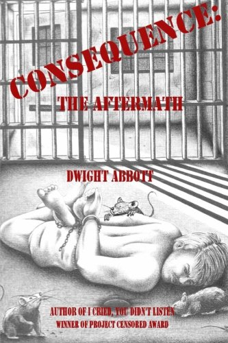 """CONSEQUENCE: the aftermath: Sequel to """"I Cried, You Didn't"""