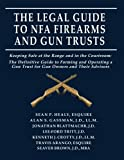 img - for The Legal Guide to NFA Firearms and Gun Trusts book / textbook / text book