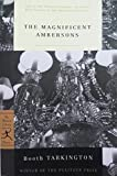 Image of The Magnificent Ambersons (Modern Library 100 Best Novels)