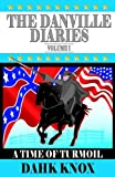 The Danville Diaries, Dahk Knox, 1582751250