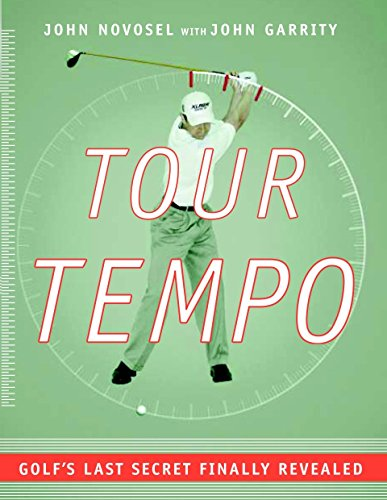Tour Tempo: Golf's Last Secret Finally Revealed (Book & CD-ROM) (A Good Boss And A Bad Boss Essay)