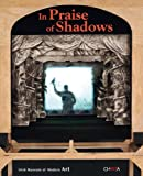 In Praise of Shadows, Evamarie Blattner, Carolina Caballero, Metin And, Paolo Colombo, 8881587149