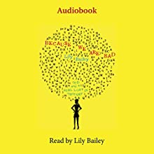 Because We Are Bad: OCD and a Girl Lost in Thought Audiobook by Lily Bailey Narrated by Lily Bailey