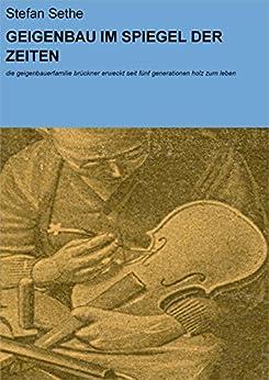 Amazon.com: GEIGENBAU IM SPIEGEL DER ZEITEN: die