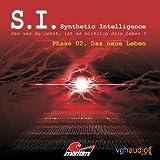 Das neue Leben (S. I. Synthetic Intelligence, Phase 02)