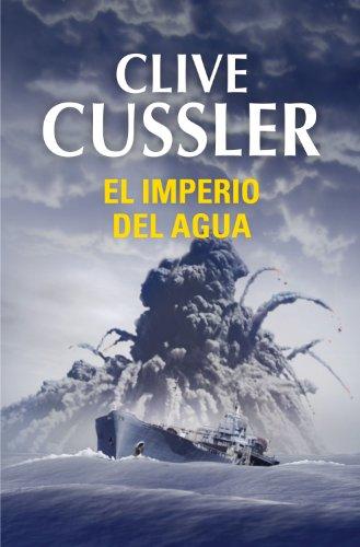 Descargar Libro El Imperio Del Agua Clive Cussler