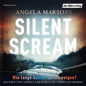Silent Scream: Wie lange kannst du schweigen? (Kim Stone 1) Audiobook