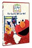 Sesame Street/Elmos World - The Street We Live On