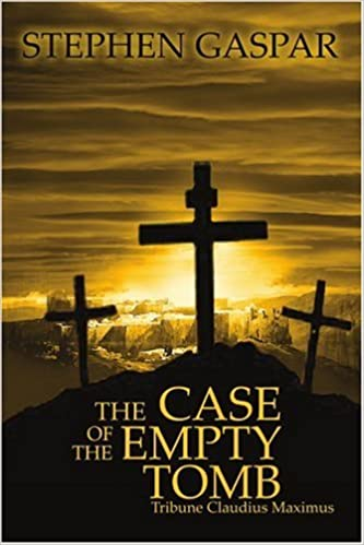 The Case of the Empty Tomb: Tribune Claudius Maximus