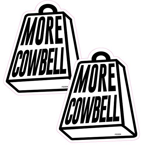 AZ House of Graphics More Cowbell BELL 2 Pack Stickers -