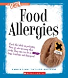 Food Allergies, Christine Taylor-Butler, 0531207323