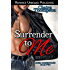 Surrender to Me (BDSM Connections Book 2)