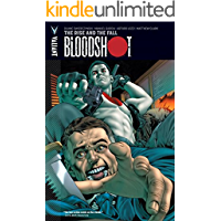 Bloodshot Vol. 2: The Rise and the Fall (Bloodshot (2012-))
