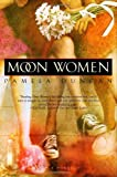 Moon Women, Pamela Duncan, 0385335210