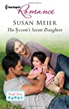 The Tycoon's Secret Daughter, Susan Meier, 0373178115