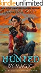 Hunted by Magic: a New Adult Fantasy...