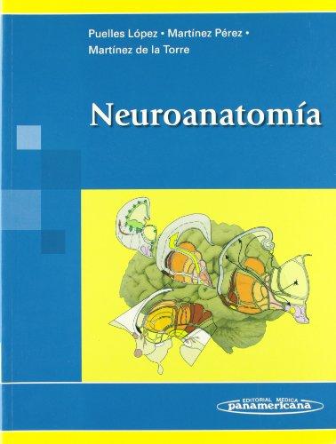 Descargar Libro Neuroanatomía Luis Puelles López