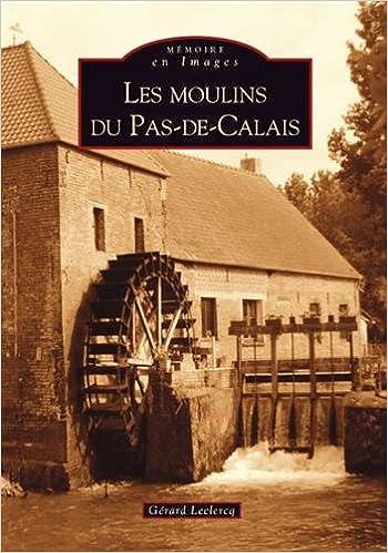 Livre gratuits Les moulins du Pas-de-Calais pdf, epub ebook