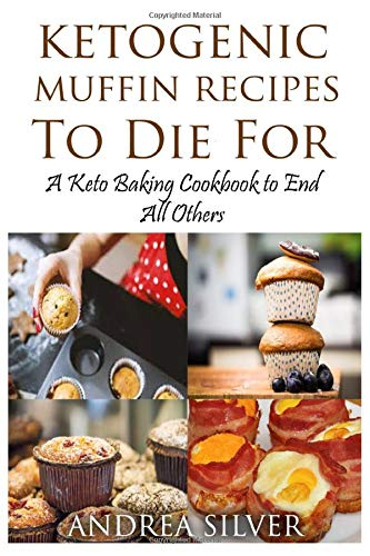 Ketogenic Muffin Recipes Die Cookbook product image