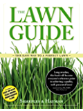 The Lawn Guide: The easy way to the perfect lawn