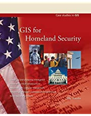 GIS for Homeland Security