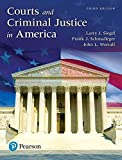 Courts and Criminal Justice in America, Student Value Edition Plus REVEL -- Access Card Package (3rd Edition)