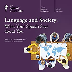 Language and Society: What Your Speech Says About You Lecture