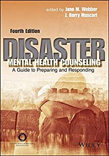 Disaster mental health interventions core principles and practices disaster mental health counseling a guide to preparing responding 4th edition fandeluxe Images