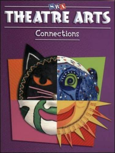 Theatre Arts Connections - Level 4 (ART CONNECTIONS)