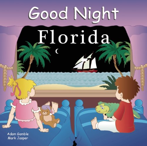 Good Night Florida (Good Night Our - Place Beach City Palm