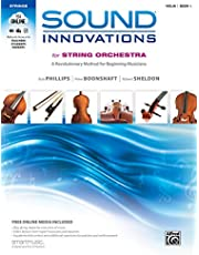 Sound Innovations for String Orchestra, Bk 1: A Revolutionary Method for Beginning Musicians (Violin), Book and Online M: A Revolutionary Method for Beginning Musicians (Violin), Book (Volume 1)