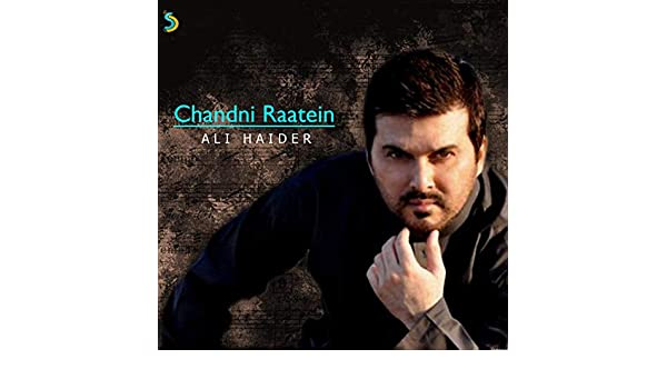 chandni raatein ali haider mp3