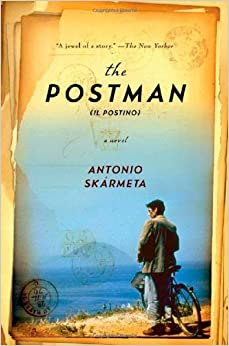 Book The Postman (Il Postino): A Novel by Antonio Skármeta (1-Feb-2008)