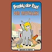 Der Truthahn (Freddy der Esel 29) | Olaf Franke, Tim Thomas