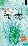 Une histoire de la biologie par Morange