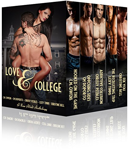 A heart stopping, body throbbing anthology by 5 of today's hot NA Romance Writers.Five books include:Hooked on the Game by C.M. OwensAddictive Collision by Chrissy PeeblesThe Recruiting Trip by Lexy TimmsFix You by Christine Bell* These are NOT eroti...
