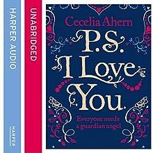 PS, I Love You   Livre audio Auteur(s) : Cecelia Ahern Narrateur(s) : Amy Creighton