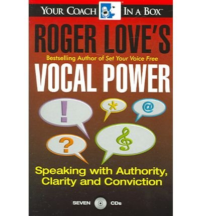Roger Love's Vocal Power : Speaking with Authority(CD-Audio) - 2005 Edition pdf